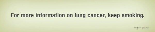 Para saber más acerca del cáncer de pulmón, continúa fumando. Anuncio de la asociación de pulmón.